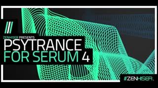 دانلود پریست سروم سای ترنس Zenhiser Psytrance For Serum 4